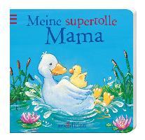 Cover-Bild zu Meine supertolle Mama von Mennen, Patricia