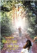 Cover-Bild zu Mach's gut, liebe Omi von Dietrich, Barbara