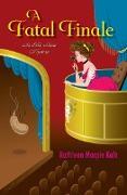 Cover-Bild zu A Fatal Finale (eBook) von Marple Kalb, Kathleen