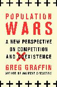 Cover-Bild zu Population Wars (eBook) von Graffin, Greg