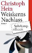 Cover-Bild zu Weiskerns Nachlass (eBook) von Hein, Christoph
