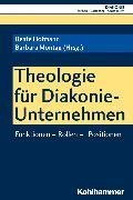 Cover-Bild zu Theologie für Diakonie-Unternehmen (eBook) von Starnitzke, Dierk (Beitr.)
