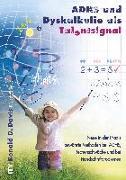 Cover-Bild zu ADHS und Dyskalkulie als Talentsignal von Davis, Ronald D.
