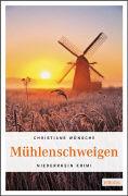 Cover-Bild zu Mühlenschweigen von Wünsche, Christiane