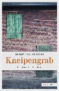 Cover-Bild zu Kneipengrab (eBook) von Wünsche, Christiane