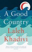 Cover-Bild zu A Good Country (eBook) von Khadivi, Laleh