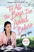 Cover-Bild zu To All the Boys I've Loved Before (eBook) von Han, Jenny