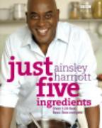 Cover-Bild zu Just Five Ingredients (eBook) von Harriott, Ainsley