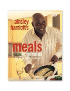 Cover-Bild zu Ainsley Harriott: Meals in Minutes von Harriott, Ainsley
