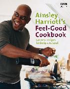 Cover-Bild zu The Feel-Good Cookbook (eBook) von Harriott, Ainsley