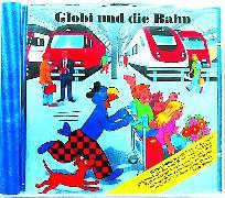 Cover-Bild zu Globi und die Bahn von Müller, Walter Andreas (Gelesen)