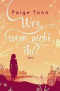 Cover-Bild zu Wer, wenn nicht du? von Toon, Paige