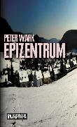 Cover-Bild zu Epizentrum (eBook) von Wark, Peter