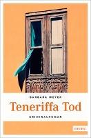 Cover-Bild zu Teneriffa Tod von Meyer, Barbara