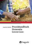 Cover-Bild zu Praxishandbuch Dementia Green Care von Chalfont, Garuth E.