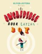 Cover-Bild zu The Incredible Book Eating Boy von Jeffers, Oliver
