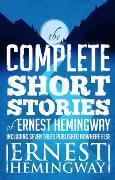 Cover-Bild zu Complete Short Stories Of Ernest Hemingway (eBook) von Hemingway, Ernest