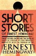 Cover-Bild zu Short Stories of Ernest Hemingway (eBook) von Hemingway, Ernest
