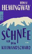 Cover-Bild zu Schnee auf dem Kilimandscharo von Hemingway, Ernest