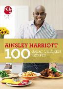 Cover-Bild zu My Kitchen Table: 100 Great Chicken Recipes von Harriott, Ainsley