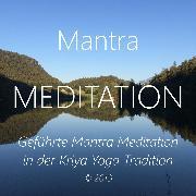 Cover-Bild zu Mantra Meditation (Audio Download) von Berger, Walter
