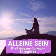 Cover-Bild zu Alleine sein (Audio Download) von Höper, Florian