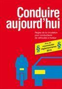 Cover-Bild zu Conduire aujourd'hui von Trachsler, Alfred