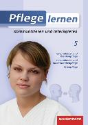 Cover-Bild zu Kommunizieren und interagieren. Schülerbuch - Pflege lernen von Barth, Gabriela