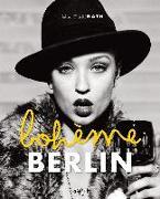 Cover-Bild zu Berlin Boheme von Rath, Oliver