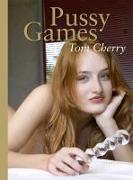 Cover-Bild zu Pussy Games von Cherry, Tom