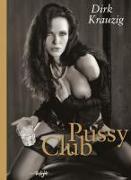 Cover-Bild zu Pussy Club von Krauzig, Dirk