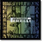 Cover-Bild zu Pirelli - The Calendar. 50 Years And More von Daverio, Philippe