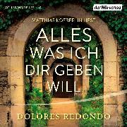 Cover-Bild zu Alles was ich dir geben will (Audio Download) von Redondo, Dolores