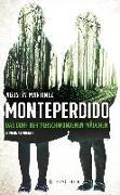 Cover-Bild zu Monteperdido - Das Dorf der verschwundenen Mädchen von Martínez, Agustín