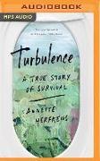 Cover-Bild zu Turbulence: A True Story of Survival von Herfkens, Annette