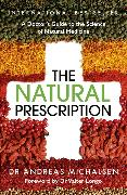 Cover-Bild zu The Natural Prescription von Michalsen, Andreas