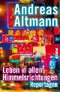 Cover-Bild zu Leben in allen Himmelsrichtungen von Altmann, Andreas