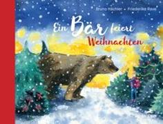 Cover-Bild zu Ein Bär feiert Weihnachten von Hächler, Bruno