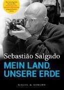 Cover-Bild zu Mein Land, unsere Erde von Salgado, Sebastiaõ