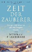 Cover-Bild zu Zeit der Zauberer von Eilenberger, Wolfram