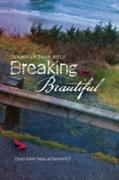 Cover-Bild zu Breaking Beautiful (eBook) von Wolf, Jennifer Shaw