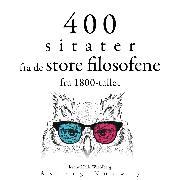 Cover-Bild zu 400 sitater fra store filosofer fra 1800-tallet (Audio Download) von Schopenhauer, Arthur