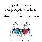 Cover-Bild zu Aprender a determinar su destino con los filósofos existencialistas (Audio Download) von Nietzsche, Friedrich