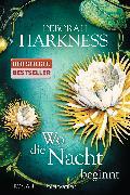 Cover-Bild zu Wo die Nacht beginnt von Harkness, Deborah