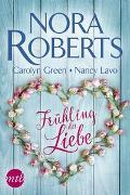 Cover-Bild zu Frühling der Liebe von Roberts, Nora