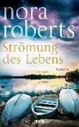 Cover-Bild zu Strömung des Lebens von Roberts, Nora