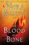 Cover-Bild zu Of Blood and Bone von Roberts, Nora
