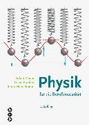 Cover-Bild zu Physik für die Berufsmaturität (Print inkl. eLehrmittel) von Mäder, Ruben