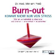 Cover-Bild zu Burnout kommt nicht nur von Stress (Audio Download) von Prieß, Dr. med. Mirriam