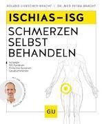 Cover-Bild zu Ischiasschmerzen selbst behandeln von Liebscher-Bracht, Roland